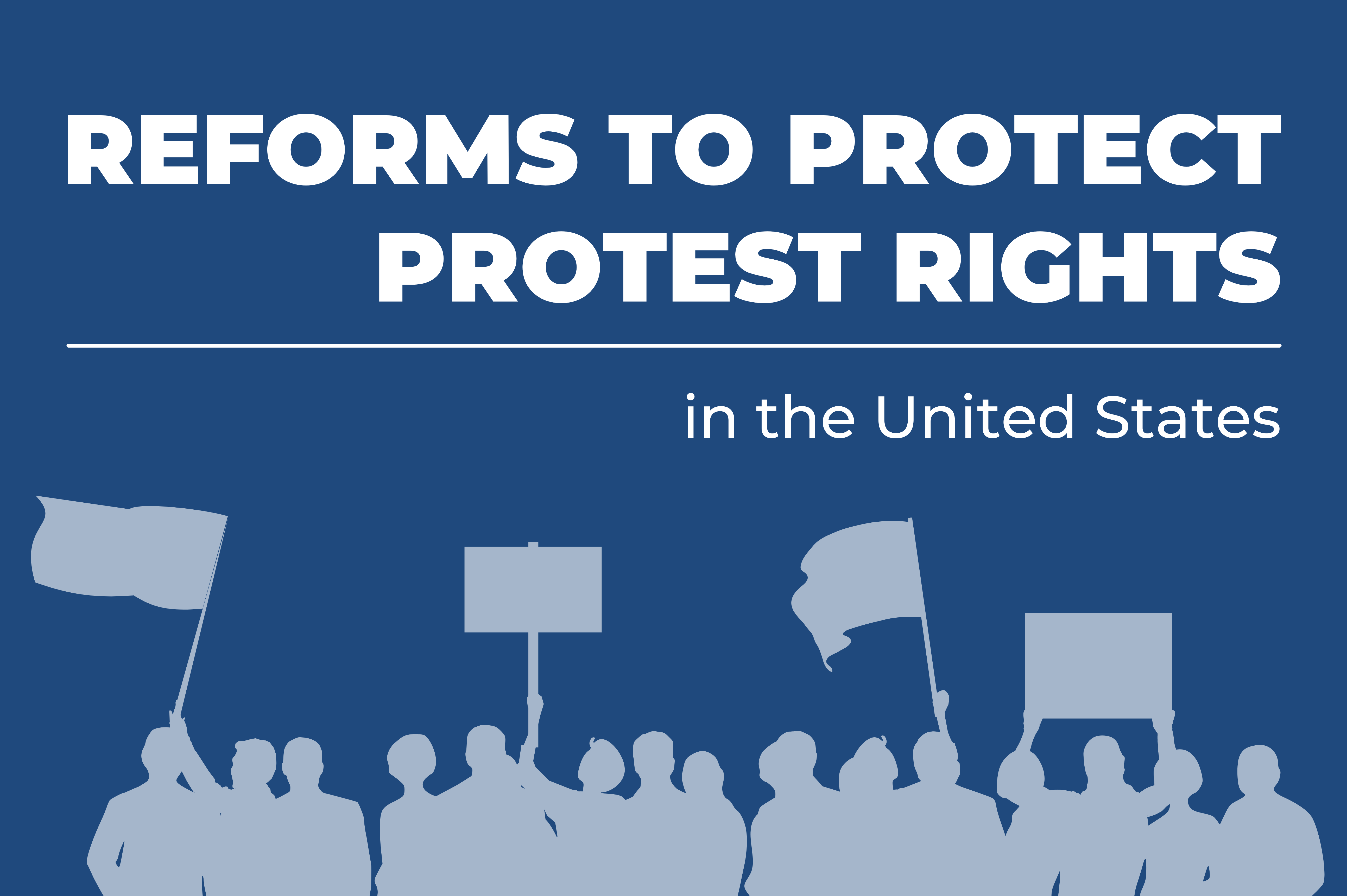 Reforms to Protect Protest Rights graphic with protest